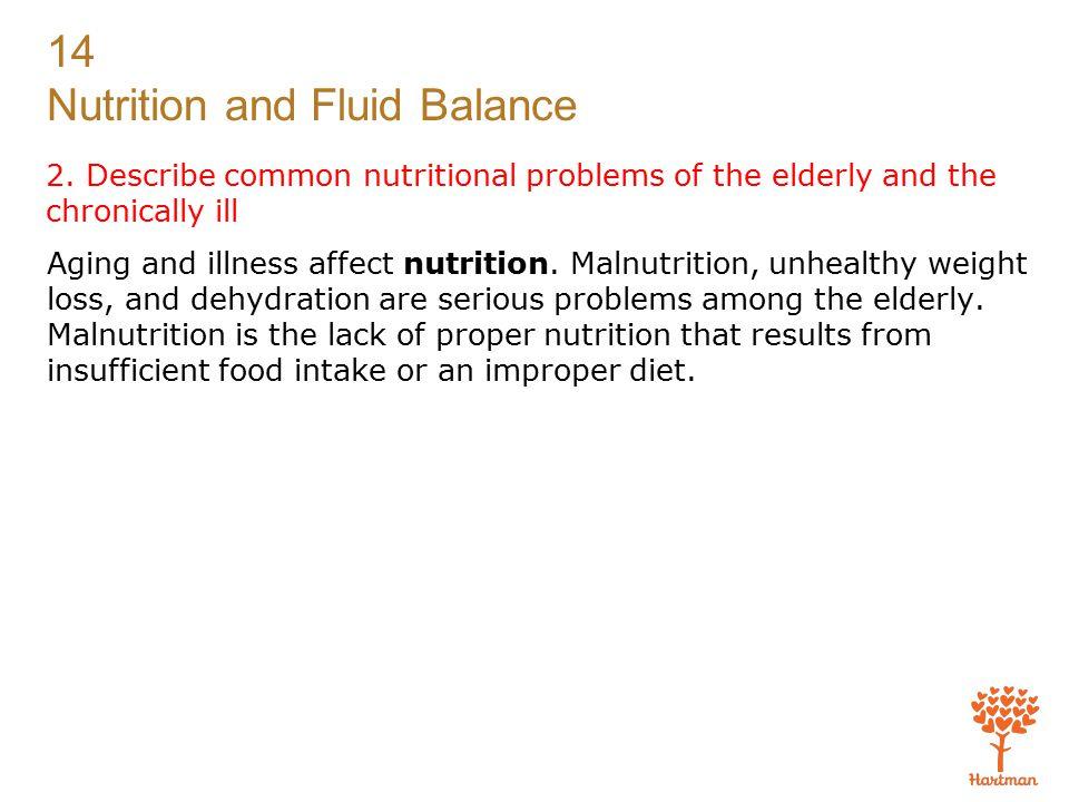 14 Nutrition and Fluid Balance Exam (cont'd.) 21.
