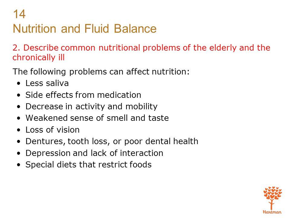 14 Nutrition and Fluid Balance Exam (cont'd.) 3.