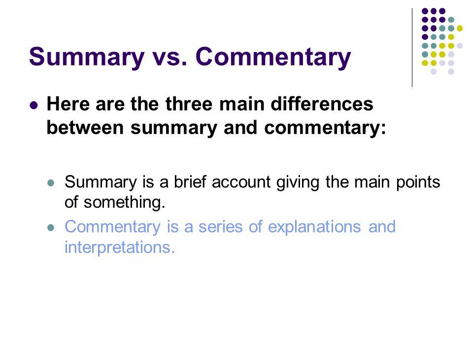 Summary vs.