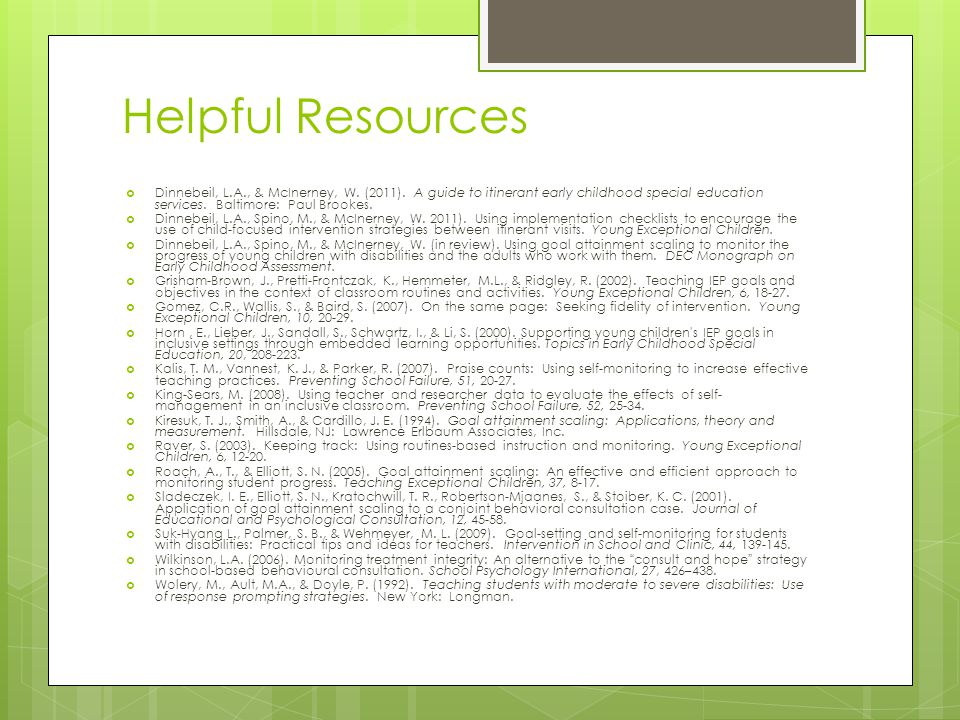 Helpful Resources  Dinnebeil, L.A., & McInerney, W.