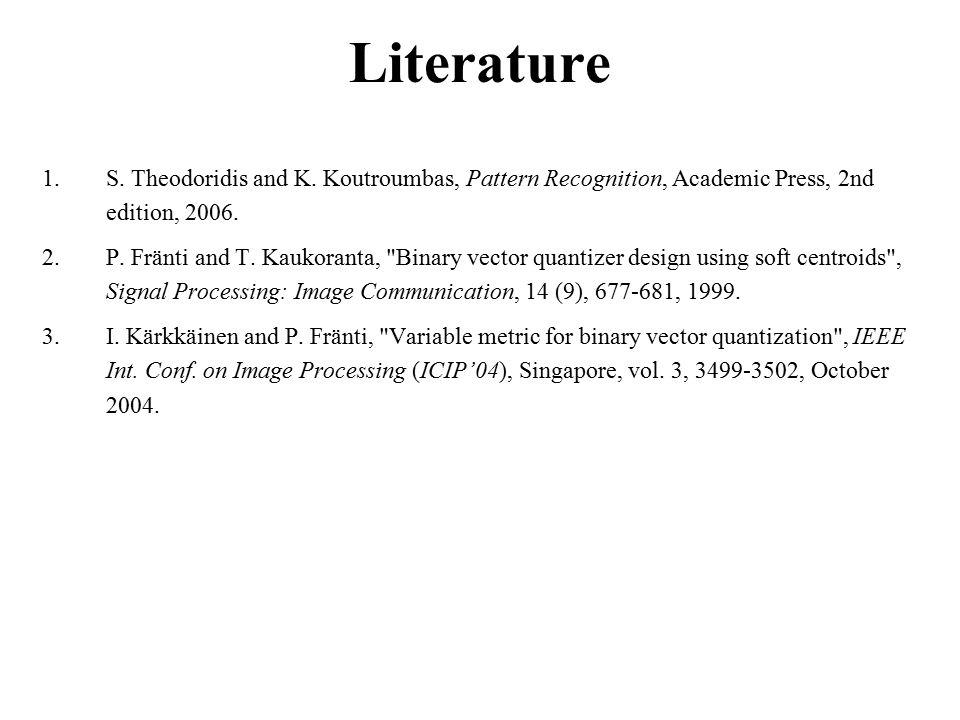 Literature 1.S. Theodoridis and K.