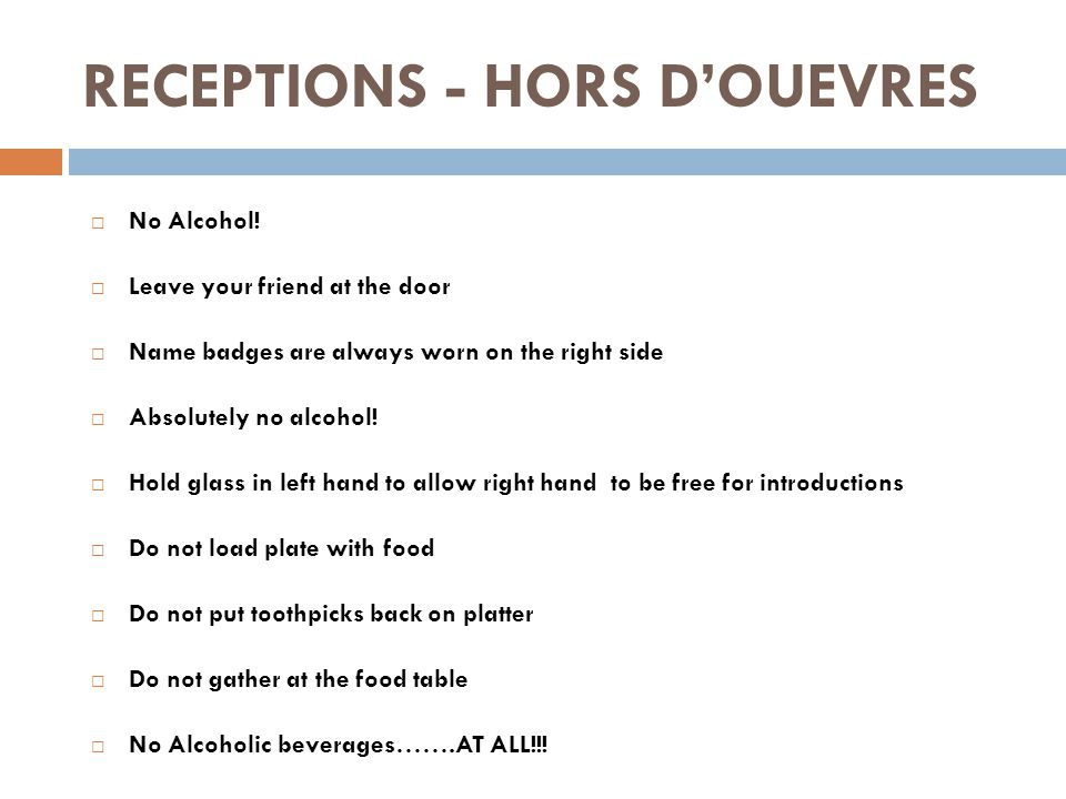 RECEPTIONS - HORS D'OUEVRES  No Alcohol.
