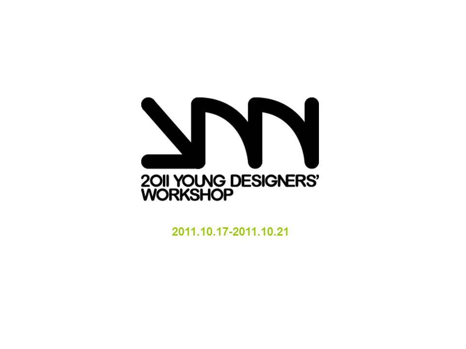 An international event especially for young designers all over the world.