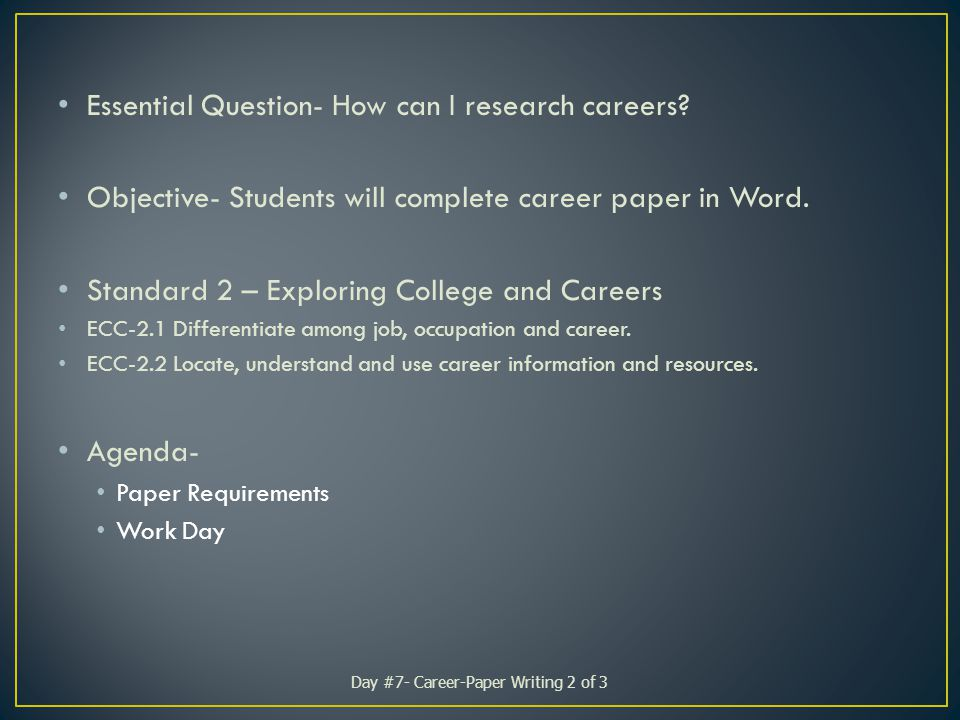 Essential Question- How can I research careers.