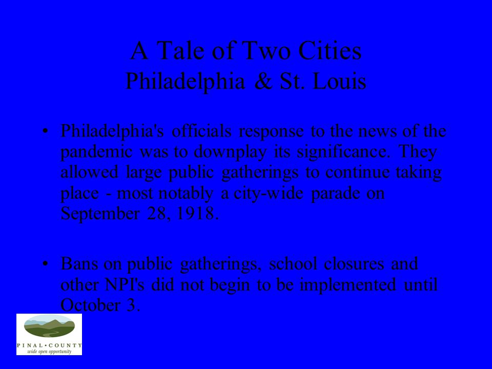 A tale of two cities Philadelphia & St. Louis In St. Louis, when the first cases of disease among civilians were reported on October 5, city authoriti