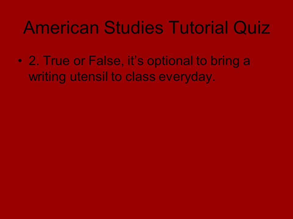 American Studies Tutorial Quiz 2.