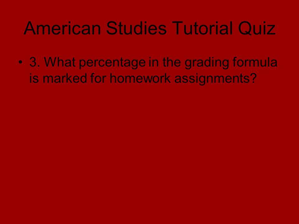 American Studies Tutorial Quiz 3.