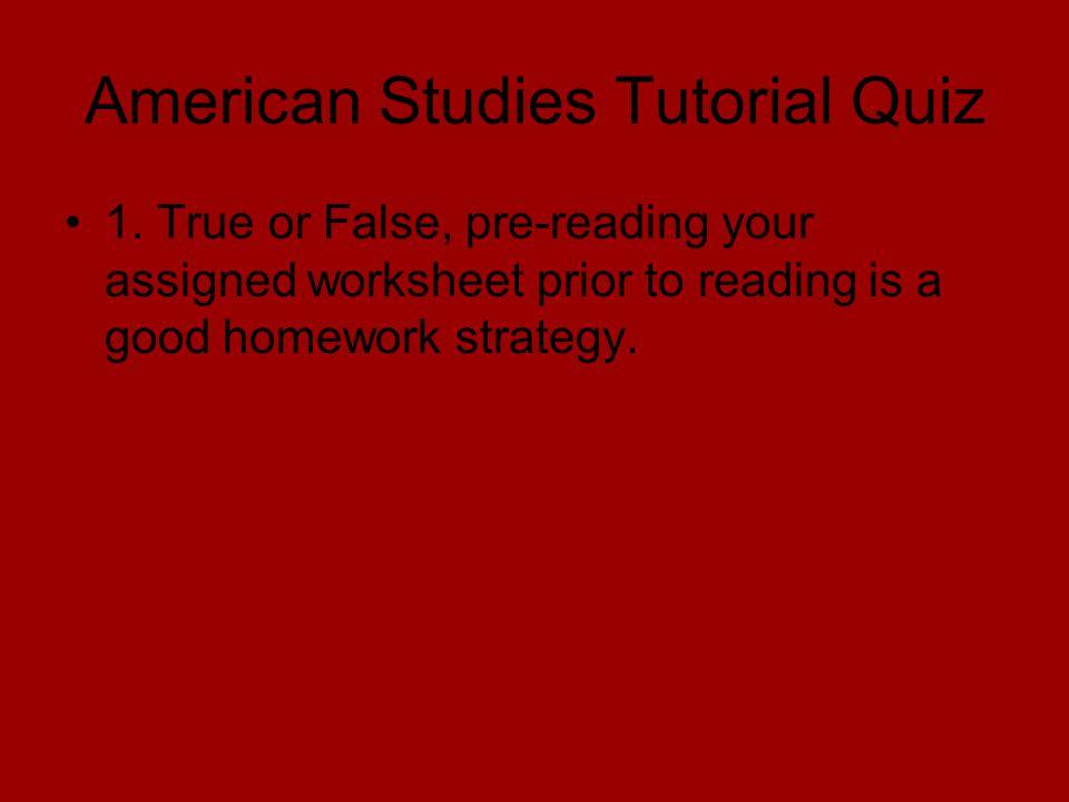 American Studies Tutorial Quiz 1.