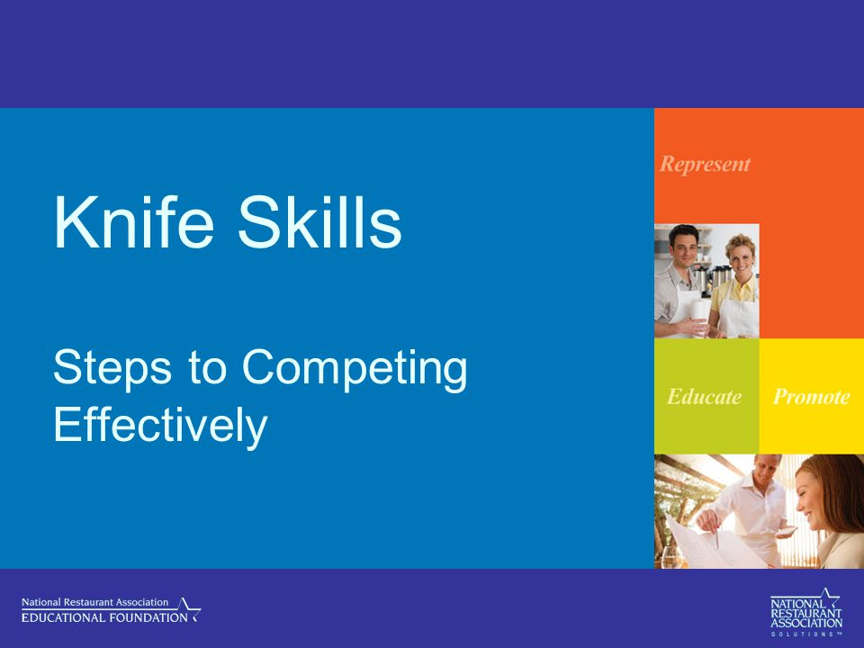 Knife Skills Steps to Competing Effectively