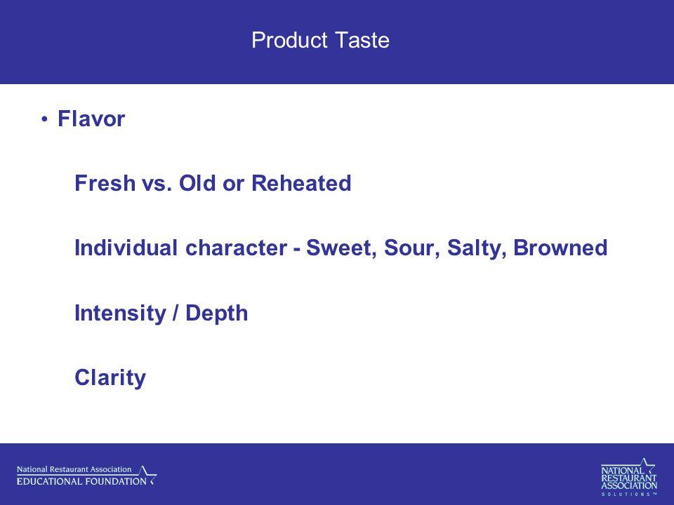 Product Taste Flavor Fresh vs.