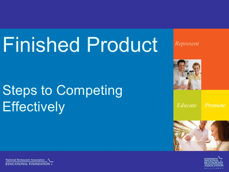Finished Product Steps to Competing Effectively