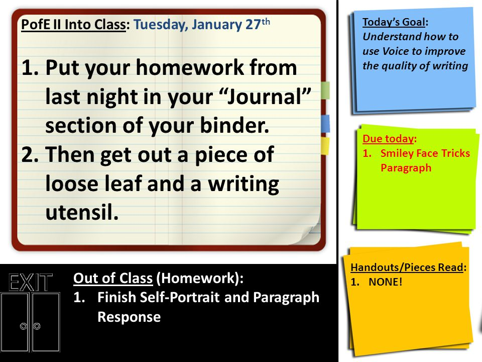 PofE II Into Class: Tuesday, January 27 th 1.Put your homework from last night in your Journal section of your binder.