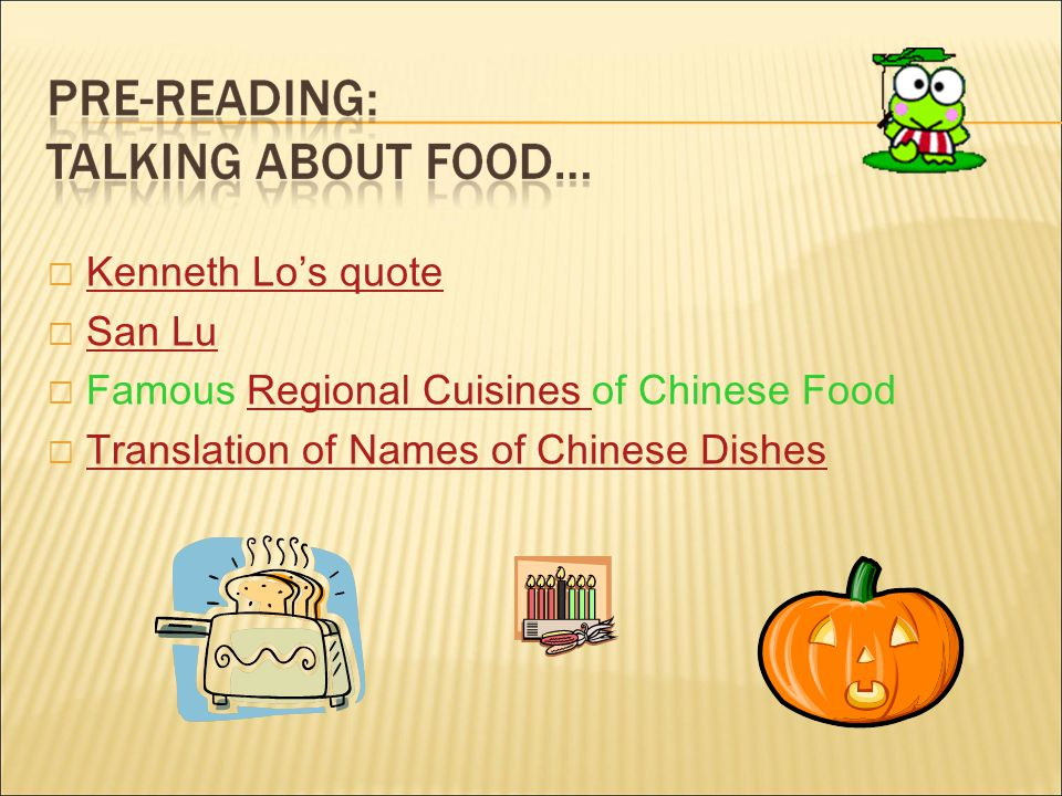  Kenneth Lo's quote Kenneth Lo's quote  San Lu San Lu  Famous Regional Cuisines of Chinese FoodRegional Cuisines  Translation of Names of Chinese Dishes Translation of Names of Chinese Dishes