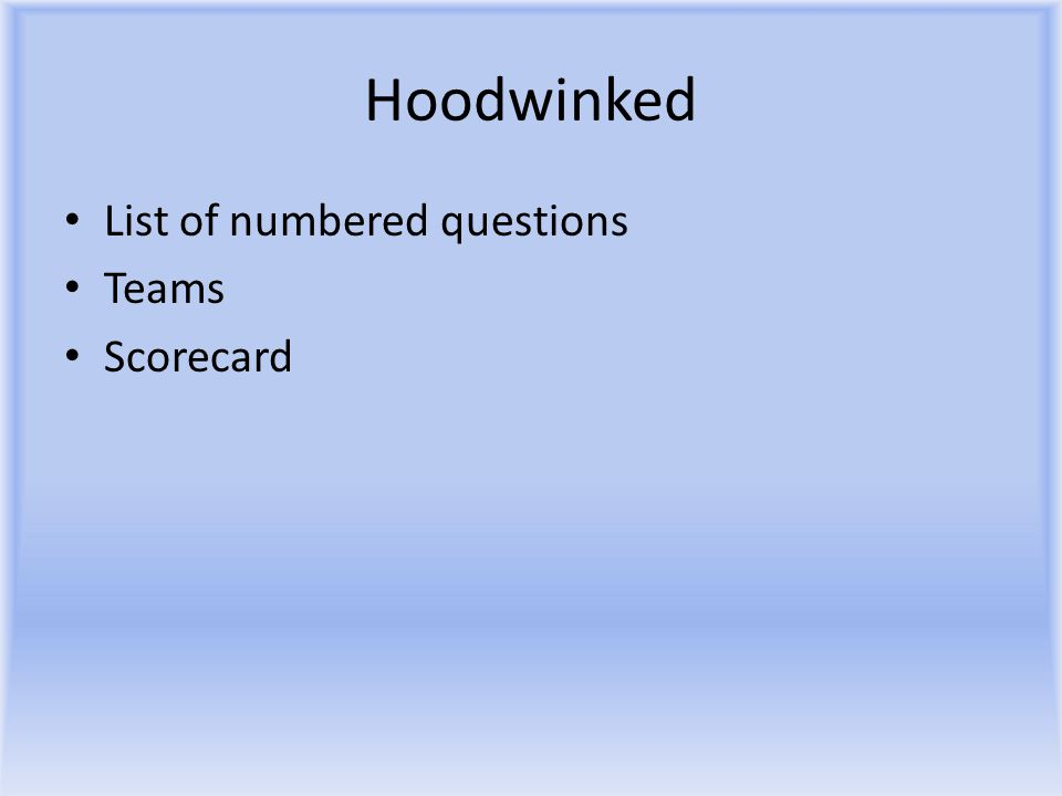 Hoodwinked List of numbered questions Teams Scorecard