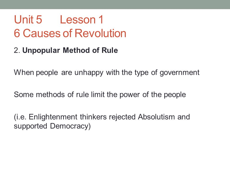 Unit 5Lesson 1 6 Causes of Revolution 2.