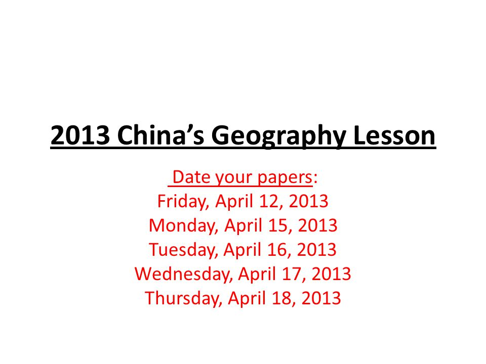 Friday, April 12, 2013 Quiet Question: Type One Prompt----We are going to view some recent pictures of the Yangtze River in China.