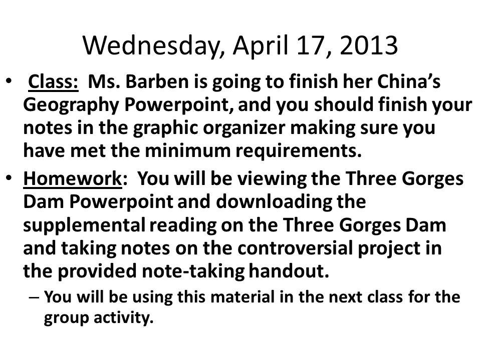 Wednesday, April 17, 2013 Class: Ms.