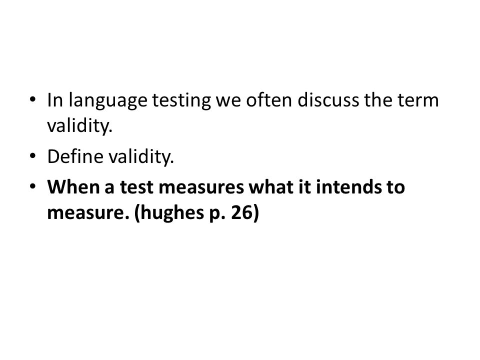 What does a cloze test supposedly measure.Overall language ability (Hughes p.