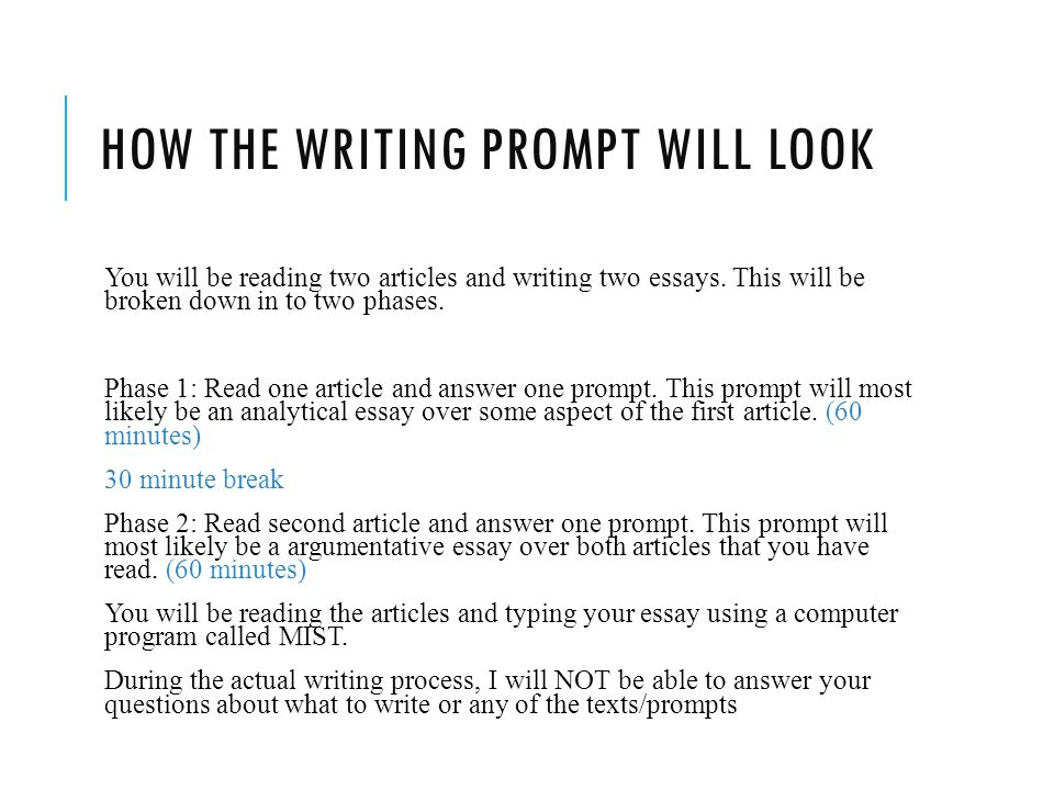 HOW THE WRITING PROMPT WILL LOOK You will be reading two articles and writing two essays.