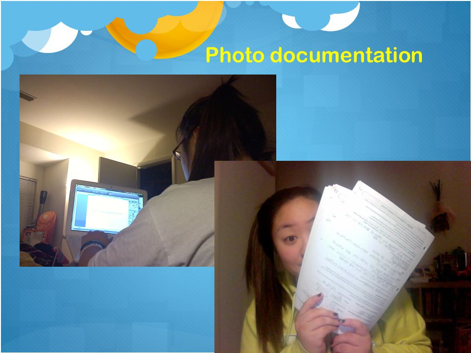 Photo documentation