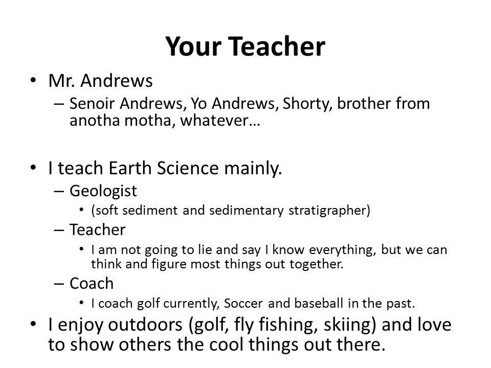 Your Teacher Mr.