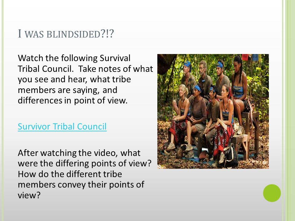 I WAS BLINDSIDED !. Watch the following Survival Tribal Council.