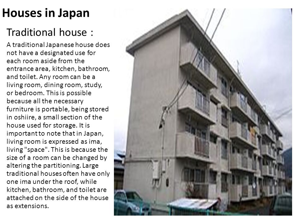 Modern house : The modern houses in Japan are always very strange and usually expensive.
