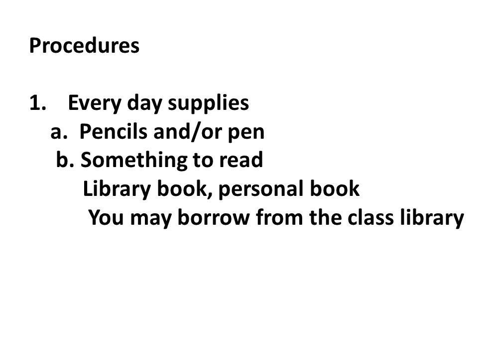 2.Entering class a.