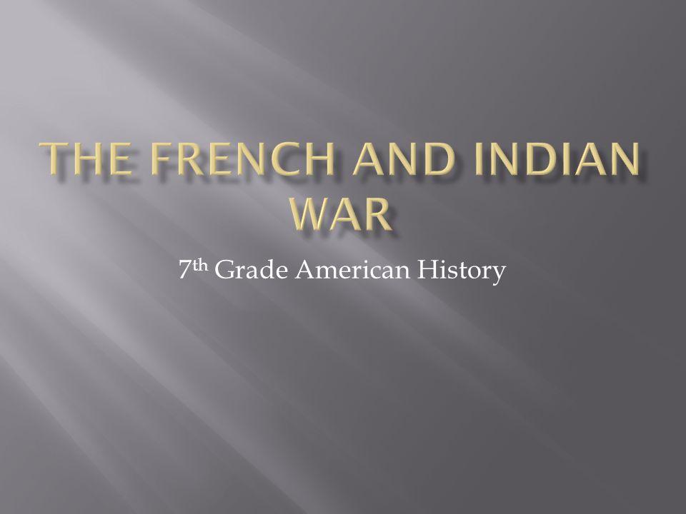 7 th Grade American History