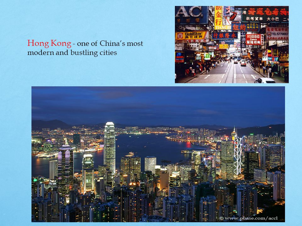 Hong Kong - one of China's most modern and bustling cities