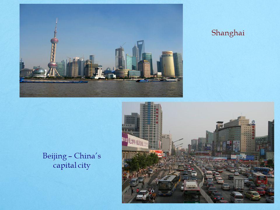 Shanghai Beijing – China's capital city