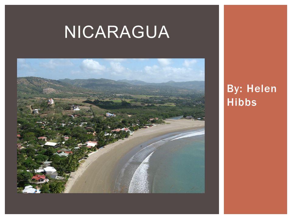 By: Helen Hibbs NICARAGUA