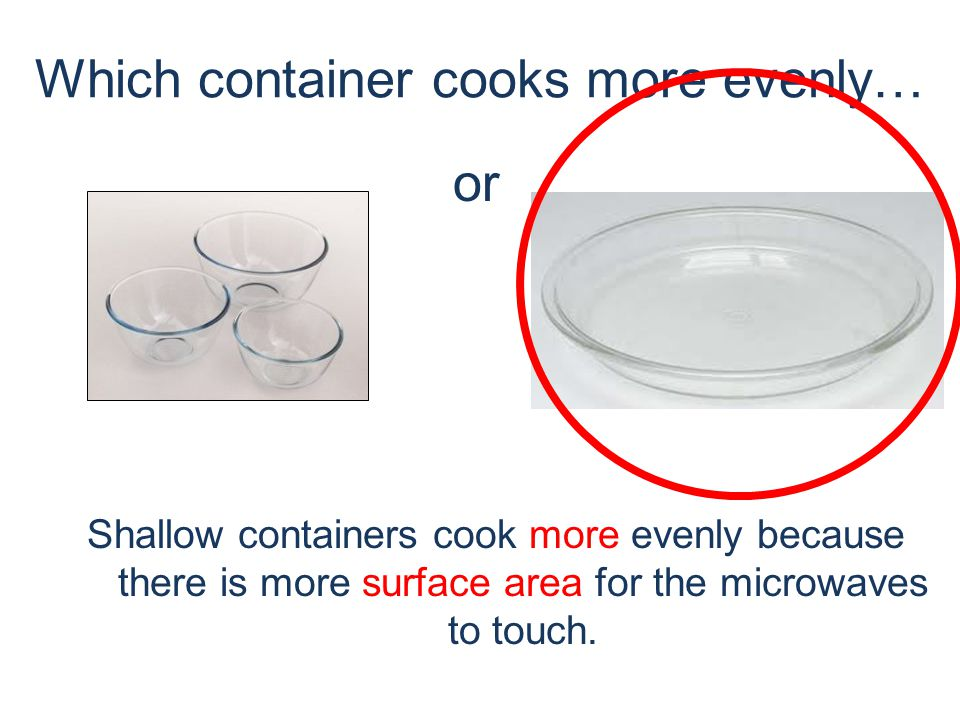 Which container cooks more evenly… ROUND or Why !.