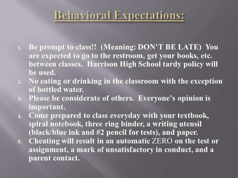 1. Be prompt to class!.