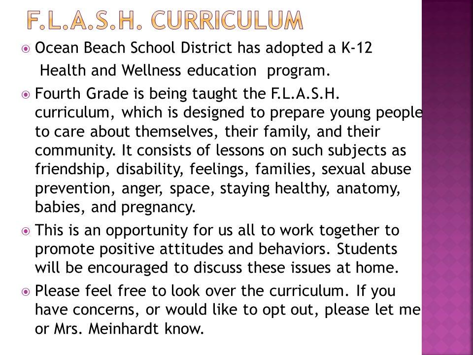  Ocean Beach School District has adopted a K-12 Health and Wellness education program.