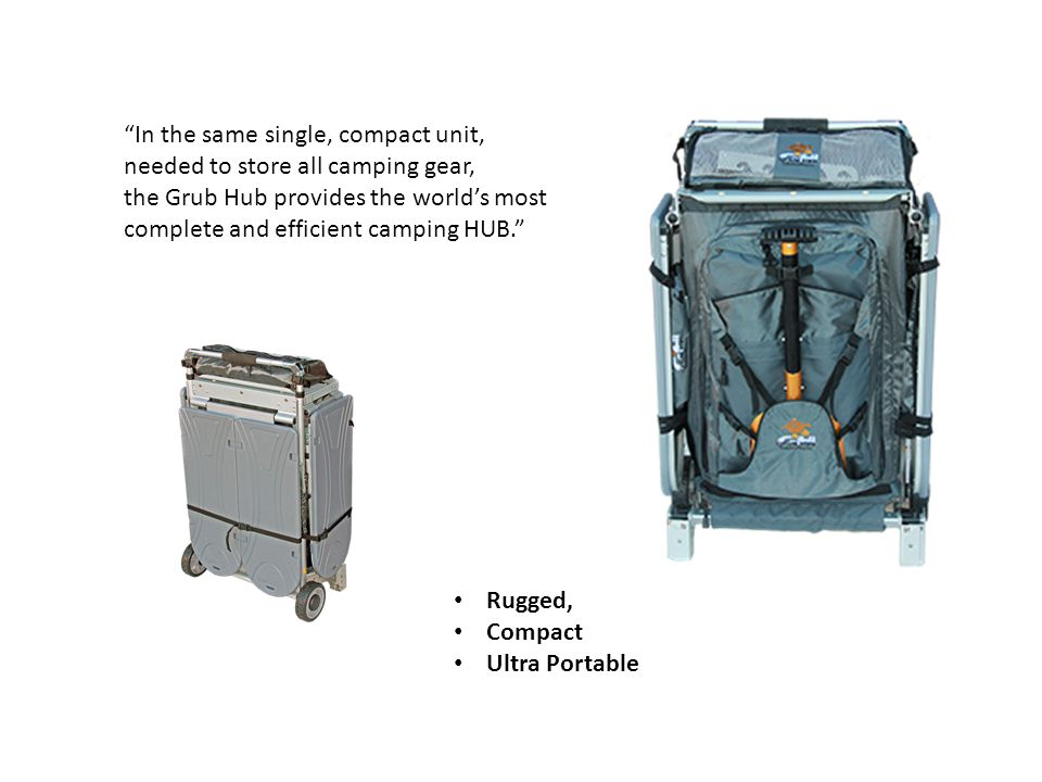 "Rugged, Compact Ultra Portable ""In the same single, compact unit, needed to store all camping gear, the Grub Hub provides the world's most complete an"