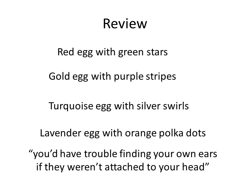 """Review Red egg with green stars Gold egg with purple stripes Turquoise egg with silver swirls """"you'd have trouble finding your own ears if they weren'"""