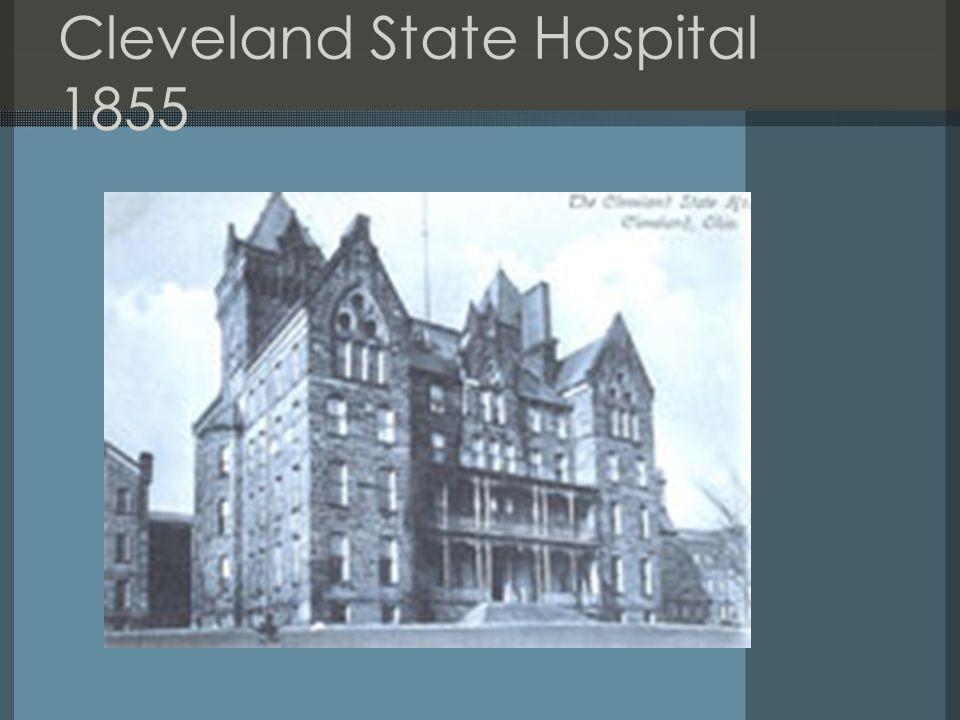 Cleveland State Hospital 1855