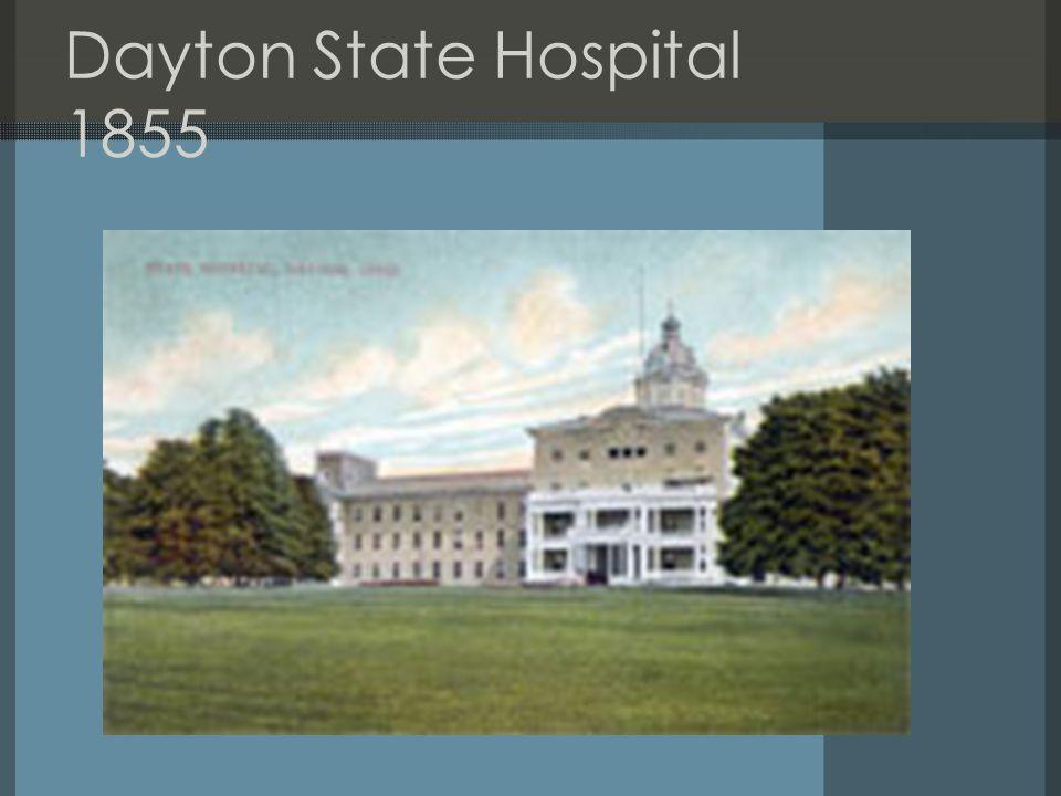 Dayton State Hospital 1855