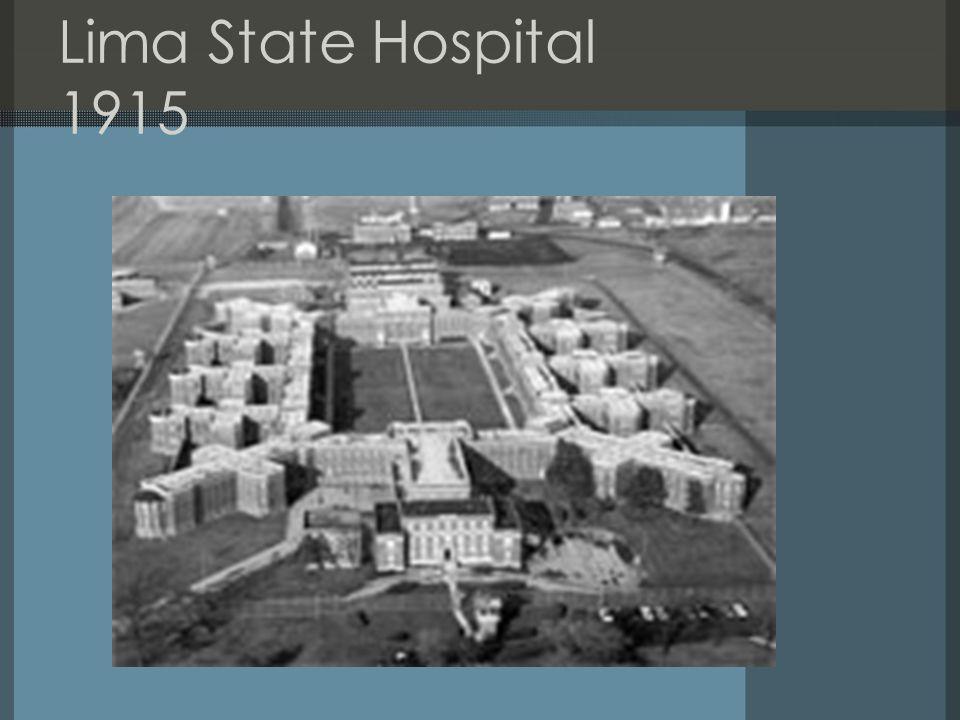 Lima State Hospital 1915