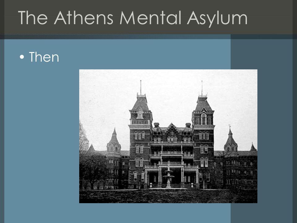 The Athens Mental Asylum Then