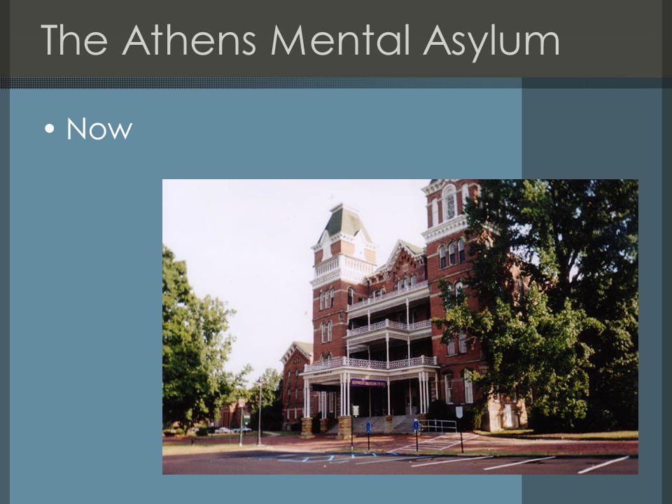 The Athens Mental Asylum Now
