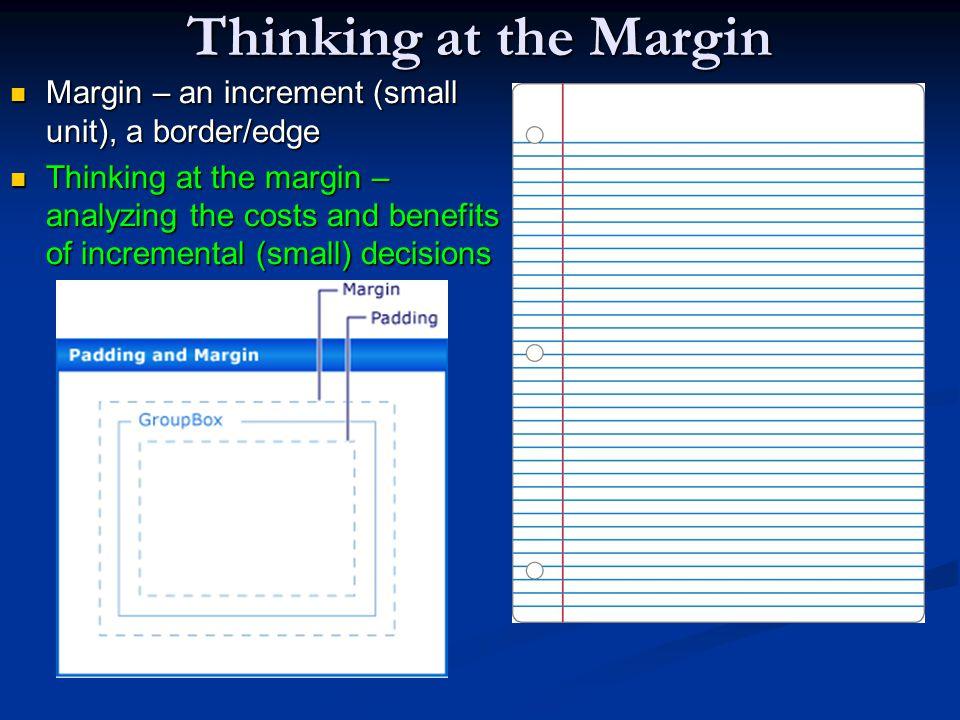 Thinking at the Margin HourSleepPlanning 6:15 6:30 6:45 15 - - -