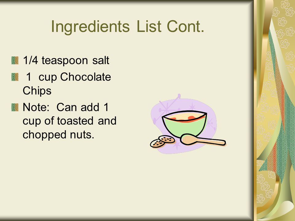 Ingredients List Cont.