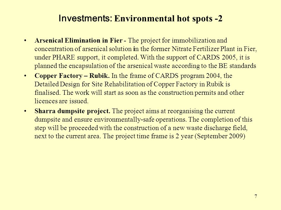 7 Investments: Environmental hot spots -2 Arsenical Elimination in Fier - The project for immobilization and concentration of arsenical solution in th
