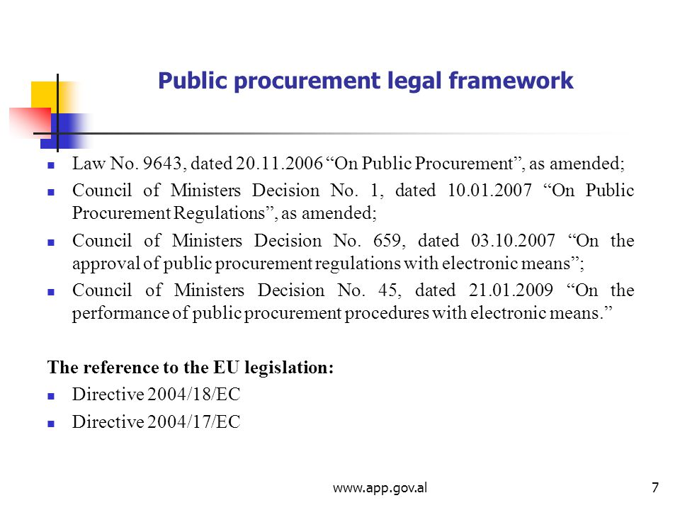 www.app.gov.al7 Public procurement legal framework Law No.