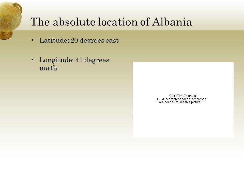 The absolute location of Albania Latitude: 20 degrees east Longitude: 41 degrees north