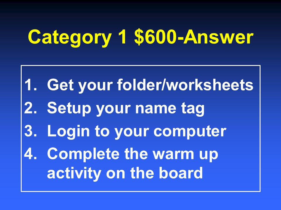 Category 1 $400-Answer Collecting and putting folders away