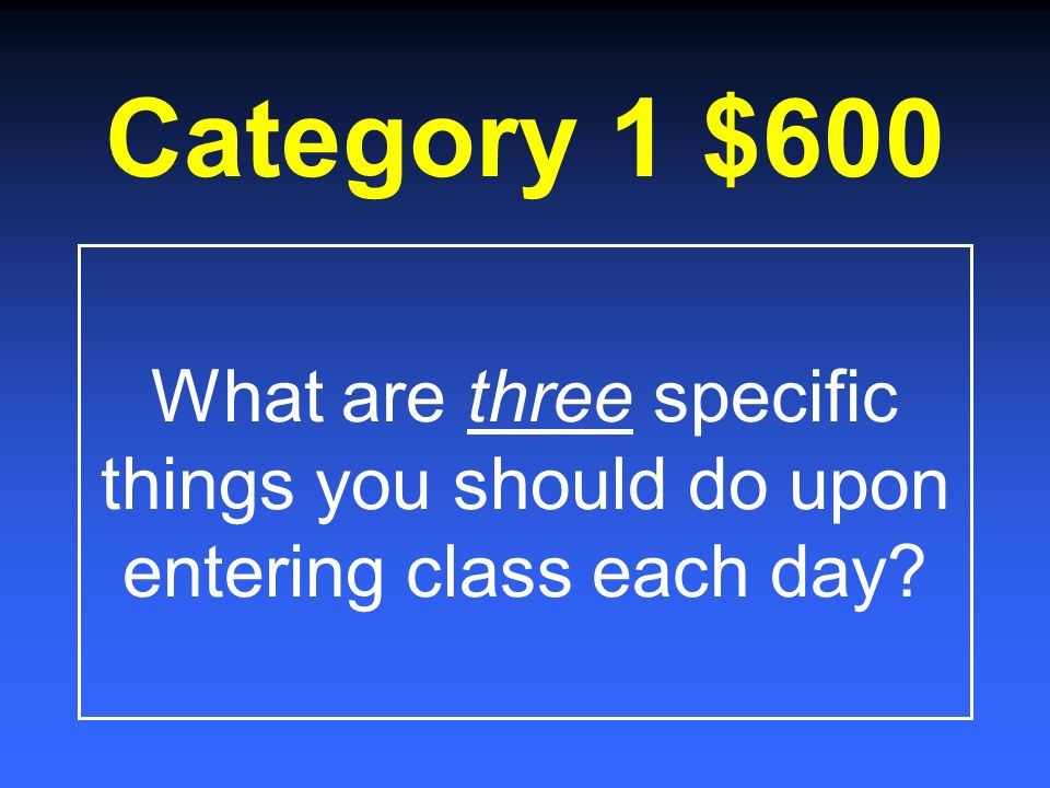 Category 1 $400 What are group leaders responsible for doing at the end of each class