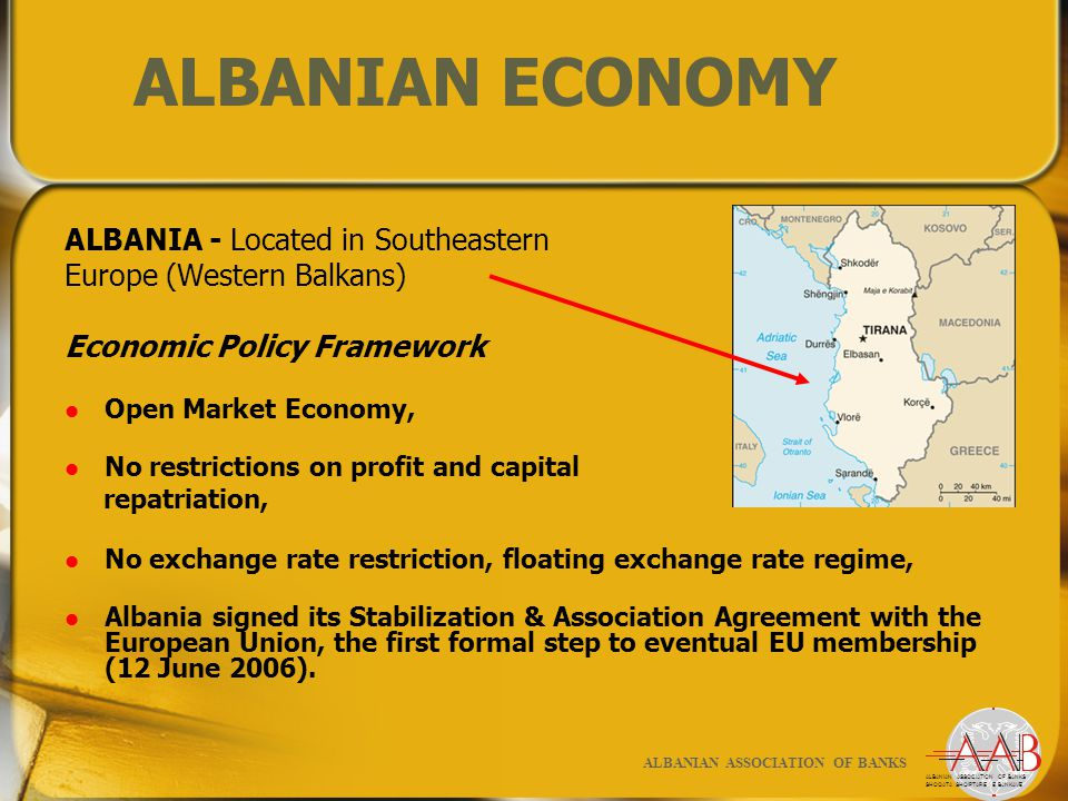 Market Economy Two-tier banking system introduced and Bank of Albania established as the central bank of the Republic of Albania (1992).